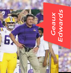 geaux edwards o